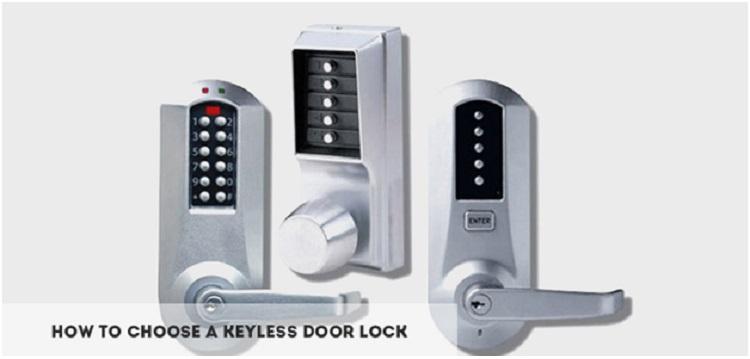 how to choose a keyless door lock