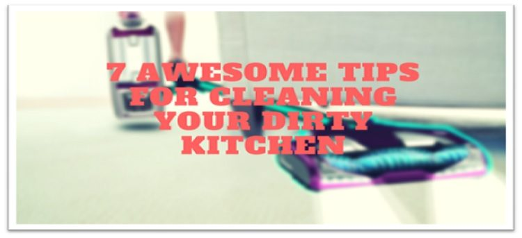 Cleaning Your Dirty Kitchen
