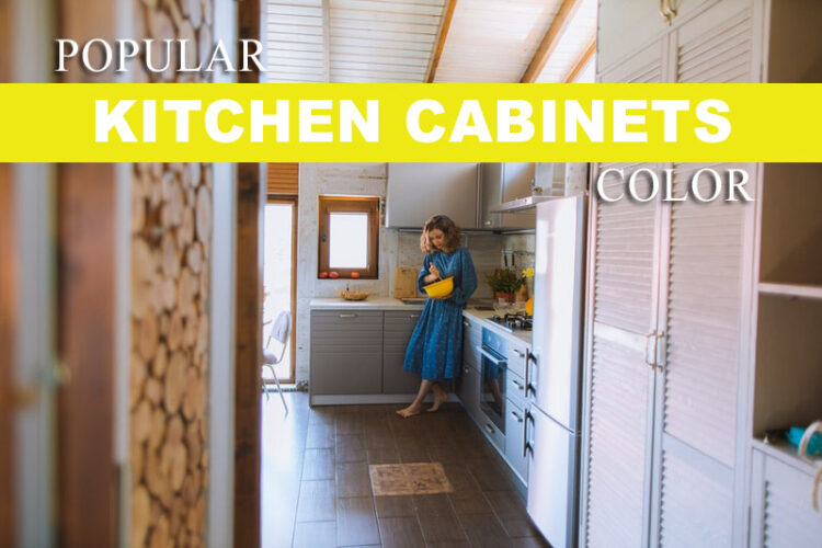 most popular kitchen cabinet colour for 2021